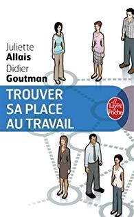 Juliette Allais - Publications - Trouver sa place au travail