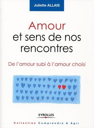 Juliette Allais - Publications - Amour et sens de nos rencontres